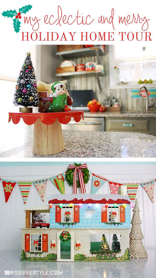 Eclectic Holiday Home Tour U0026 Holiday Decorating Ideas
