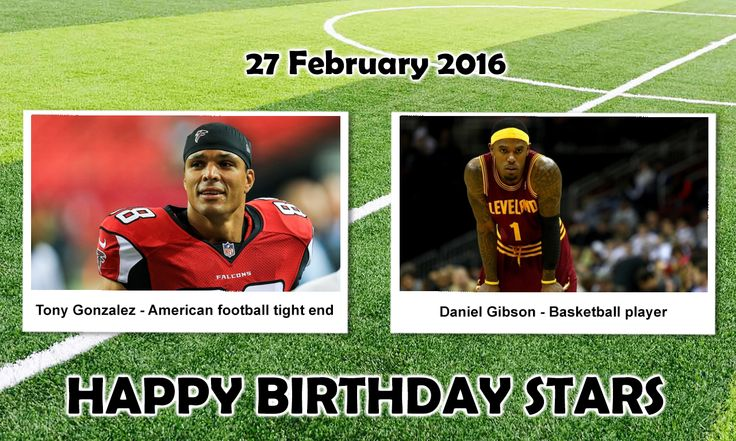 Happy Birthday Sports Stars #TonyGonzalez : is a former American Football tight end who played in the National Football League (NFL). He was drafted by The Kansas City Chiefs in the first round of the 1997 NFL Draft. #DanielGibson : is an American former professional Basketball player who played seven seasons in the National Basketball Association for theCleveland Cavaliers. He was selected by the Cavaliers in the second round of the 2006 NBA draft.
