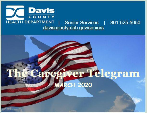 Davis County Monthly Caregiver Newsletter In 2020 Caregiver Senior Services Health Department