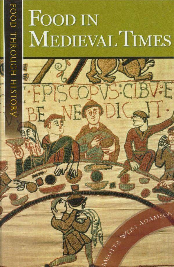 Medieval Food Recipes   Food in Medieval Times   Marani