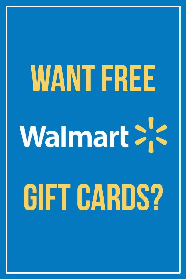12 Simple Ways to Get Free Walmart Gift Cards