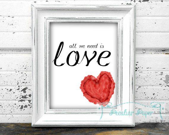 all we need is love heart printable. DIY digital by PeculiarPaper
