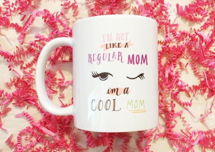 I'm Not Like A Regular Mom I'm A Cool Mom Mean Girls Funny Illustrated Mother's Day Coffee Mug by TheScribbleStudio on Etsy https://www.etsy.com/listing/228270133/im-not-like-a-regular-mom-im-a-cool-mom