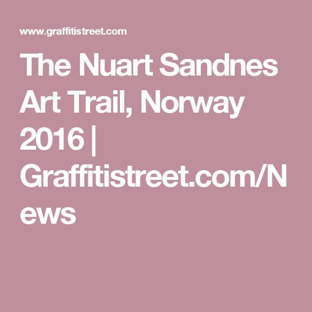 The Nuart Sandnes Art Trail, Norway 2016 | Graffitistreet.com/News