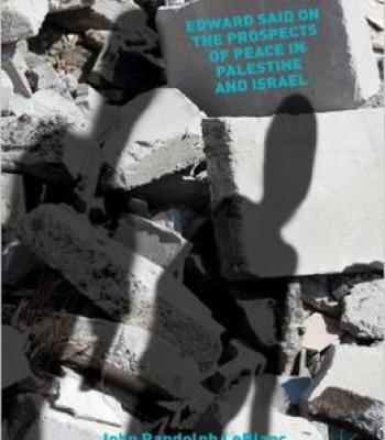 Edward Said On The Prospects Of Peace In Palestine And Israel PDF