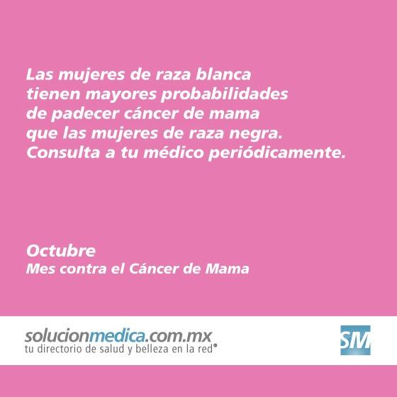La mujer de raza blanca tiene ligeramente mayores probabilidades de padecer cáncer de mama que las mujeres de raza negra.
