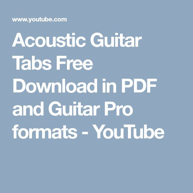 The Best 25 Acoustic Guitar Tabs - Free Download in PDF and Guitar Pro formats - YouTube