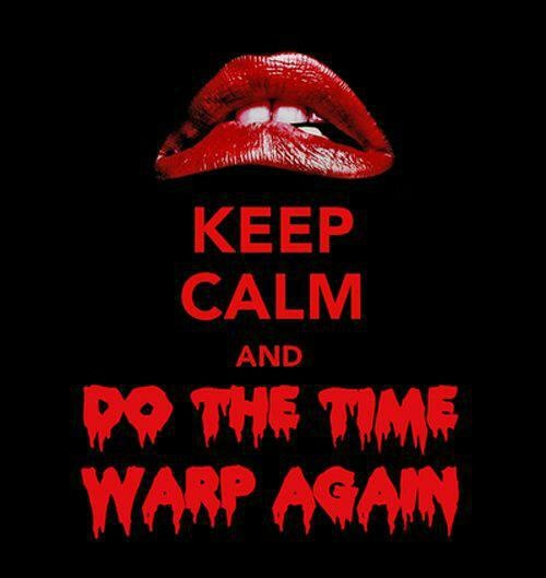 Rocky Horror Picture Show Quotes Tumblr: Lets Do The Time Warp Again