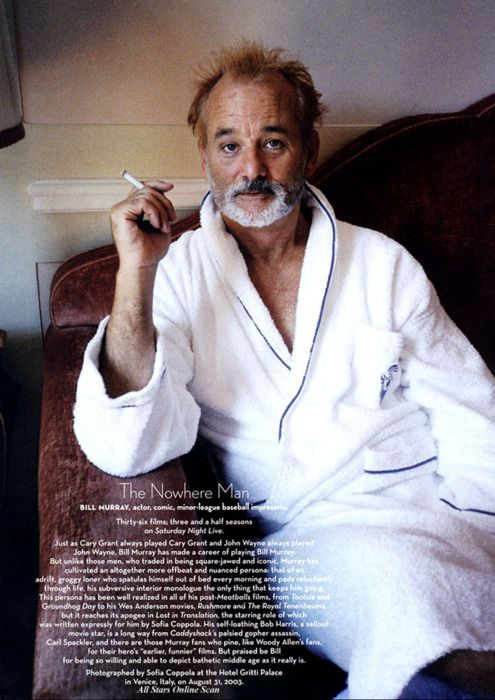 Bill Murray: This Man, Bill Murray, Sofia Coppola, Bath Suits, Billmurray, Funny Man, Smoke, Sofiacoppola, The One