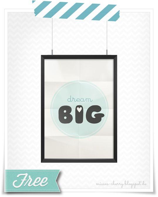 Dream BIG... #free #printable