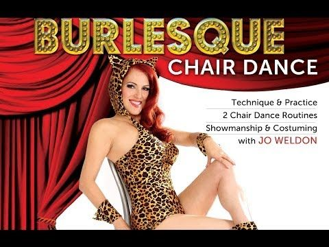 Sexxxxy...BURLESQUE CHAIR DANCE how to - with Jo Weldon - DVD / Instant Video Trailer