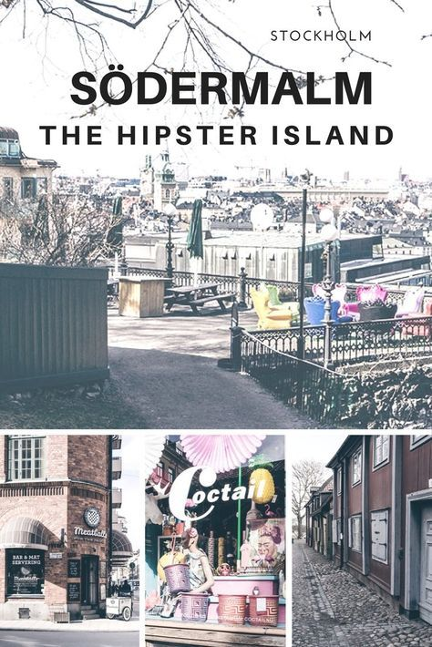 Södermalm: The Hipster Island of Stockholm