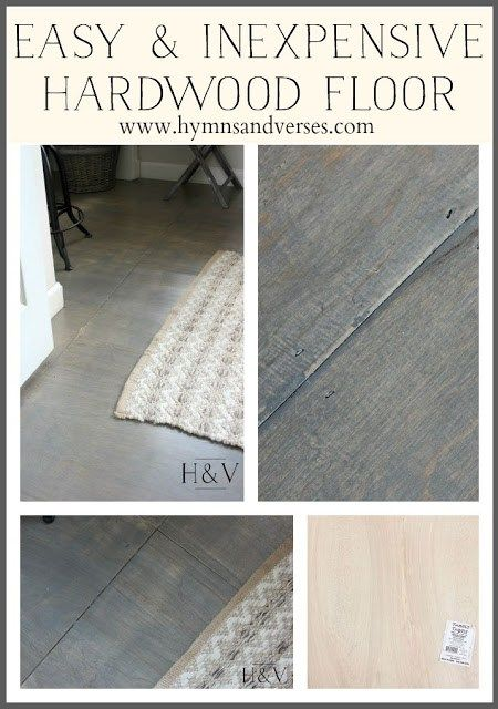 Easy And Inexpensive Hardwood Floor   Hymns And Verses