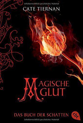 Das Buch der Schatten - Magische Glut