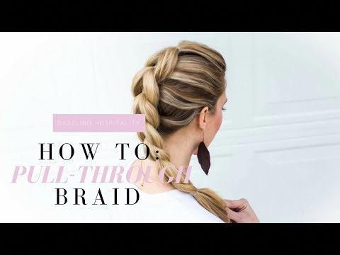 How To Pull Through Braid An Easy Step By Step Video Hair Tutorial That Is Great For Any Beginner And Those With Mediu Easy Braids Easy Hairstyles Hair Styles