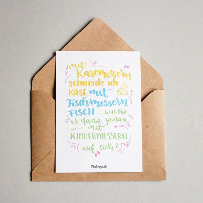 """Postkarte mit Umschlag. Das kleine Kompliment im Umschlag!   """"Kindermesser""""-Spruch mit Handlettering.   Gedruckt auf weißem 300g Recyclingkarton, Rückseite zum Beschreiben leer.   Inhalt: Postkarte Din A6 mit passendem Din C6..."""