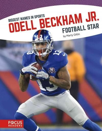 Odell Beckham Jr.: Football Star