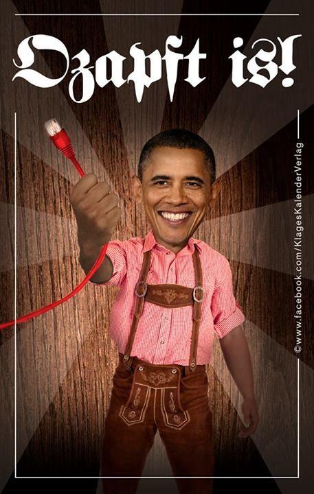 'Ozapft is!' #Obama #Prism #NSA