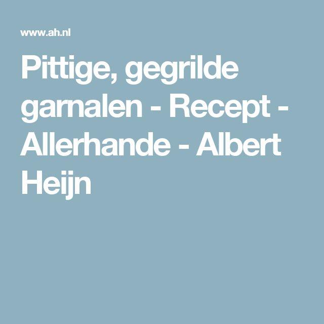 Pittige, gegrilde garnalen - Recept - Allerhande - Albert Heijn