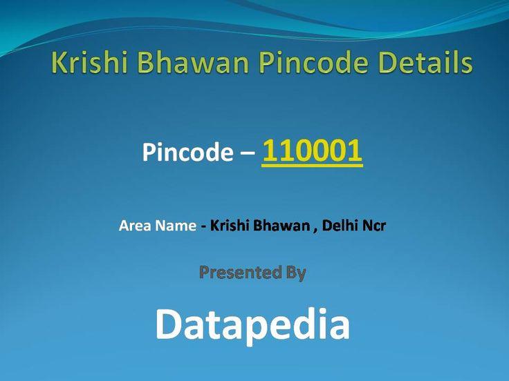 Krishi Bhawan Pincode Details  http://bit.ly/29anGM7