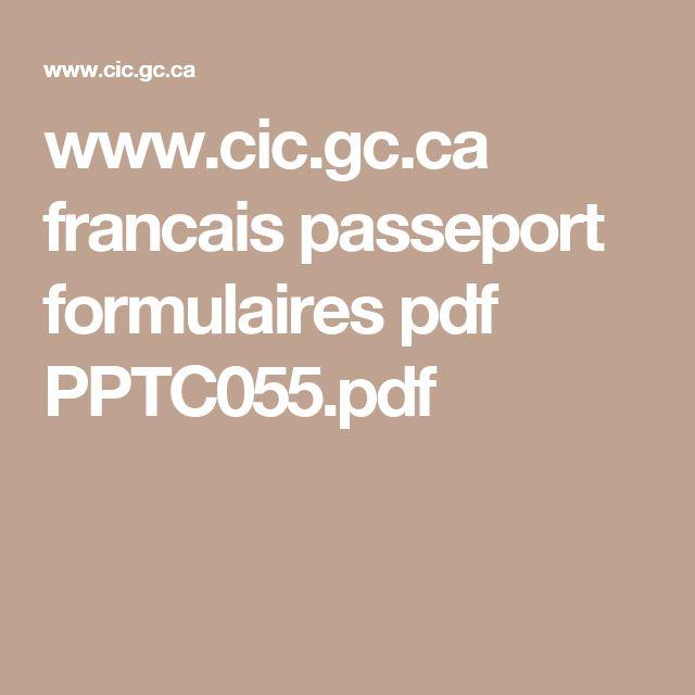 www.cic.gc.ca francais passeport formulaires pdf PPTC055.pdf