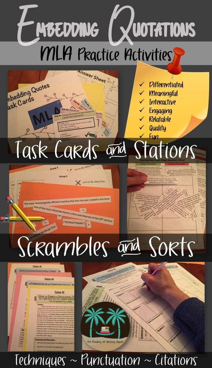 Teachers can use station activities, task cards, and sorts to reinforce MLA skills and concepts taught first through direct instruction. Add in some example sentence content that applies to teens' lives, and you have an interactive, engaging, differentiated, and quality practice lesson to help students get the repetition they need without the boredom they dread. Perfect for any MLA research unit or review session.