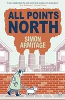 All Points North by Simon Armitage. Ha ha...love the north and its grittiness!