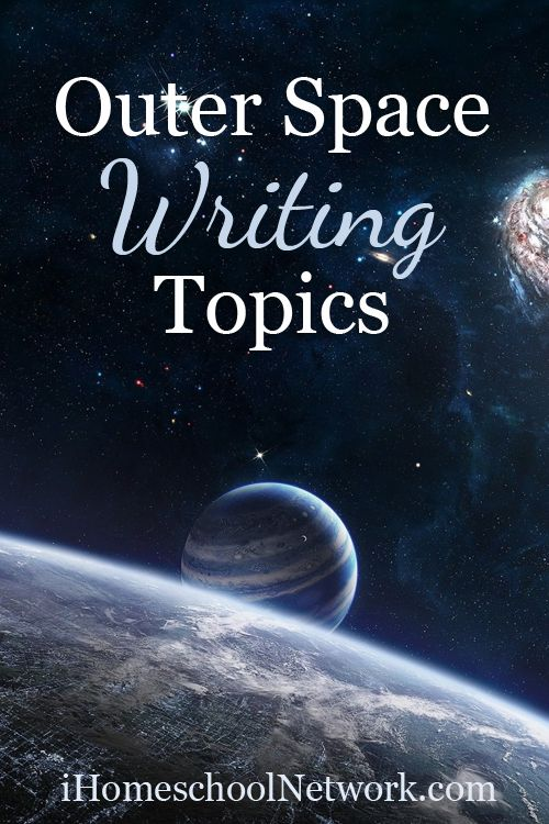 Do you have a kid who loves outer space?  Check out these Writing Topics for #Homeschooling via @ihomeschoolnet #literacy