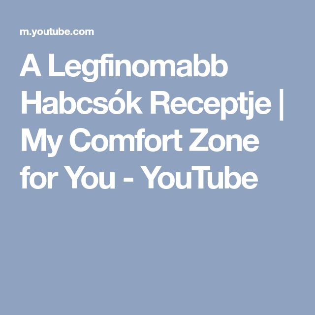 A Legfinomabb Habcsók Receptje | My Comfort Zone for You - YouTube