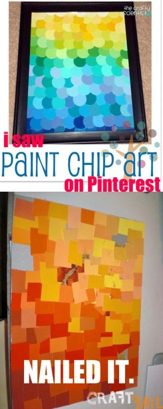 Paint chip project - nailed it!Crafts Ideas, Paint Chips, Painting Chips Crafts, Fails Nails, Chips Projects, Nails It, Crafts Fail, Pinterest Fail, Painting Chips Art