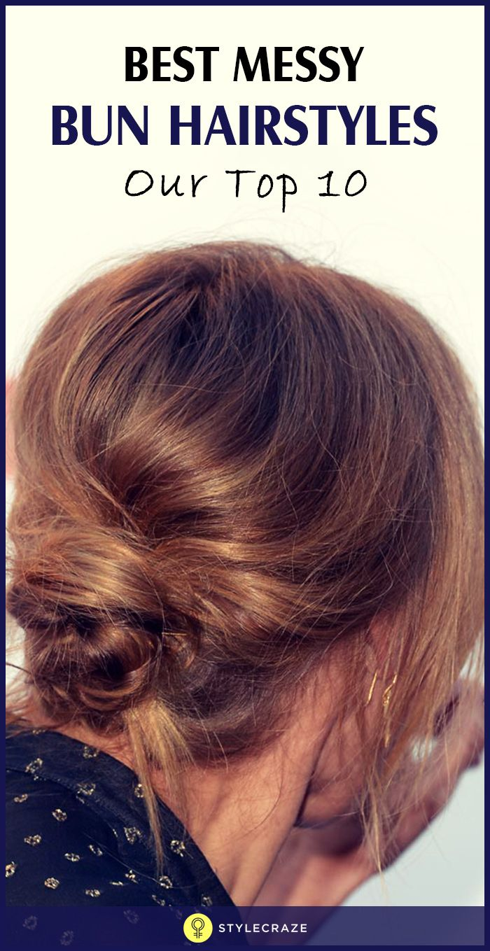 Best Messy Bun Hairstyles – Our Top 10  #Hairstyles