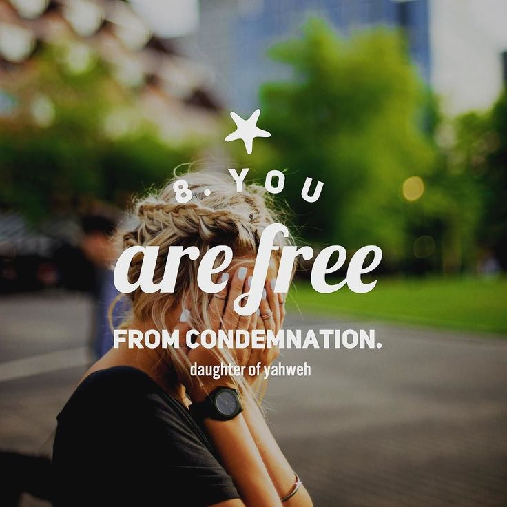Day 8:  09/05/2016  8. You are now free from condemnation.  _ _ _  Romans 8:1-2 (Free from Indwelling Sin) There is therefore now no condemnation to those who are in Christ Jesus who do not walk according to the flesh but according to the Spirit. For the law of the Spirit of life in Christ Jesus has made me free from the law of sin and death.  _ _ _  Believers may be chastened of the Lord but will not be condemned with the world. By their union with Christ through faith they are thus…
