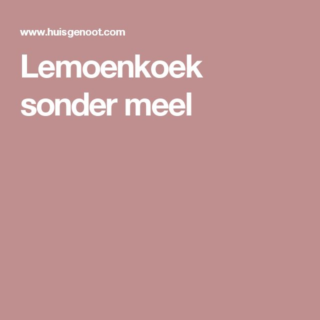 Lemoenkoek sonder meel