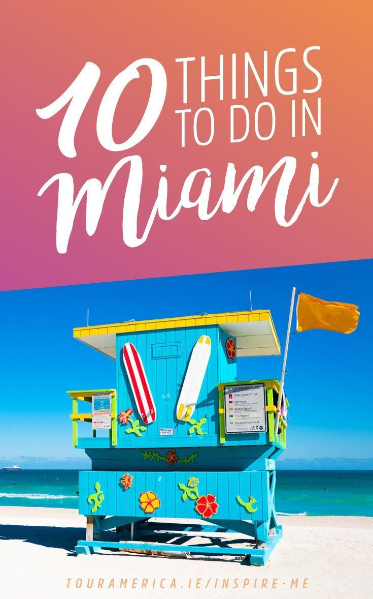 Check out this epic 10 things to do in Miami Florida Bucket List!