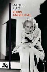 Pubis angelical - Manuel Puig (reseña)