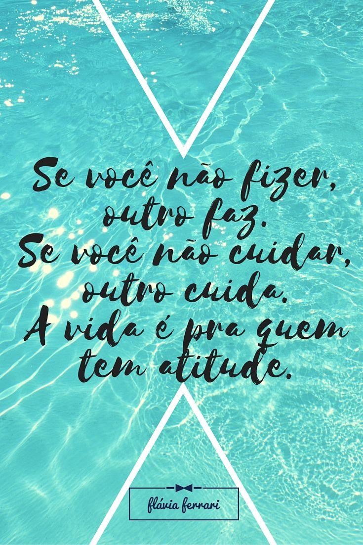 A vida é de quem faz - e não de quem espera. Frase da semana #FlaviaFerrari #DECORACASAS #ADicadoDia #FrasesdaFlavia #MensagemBoaSemana #MensagemBomDia
