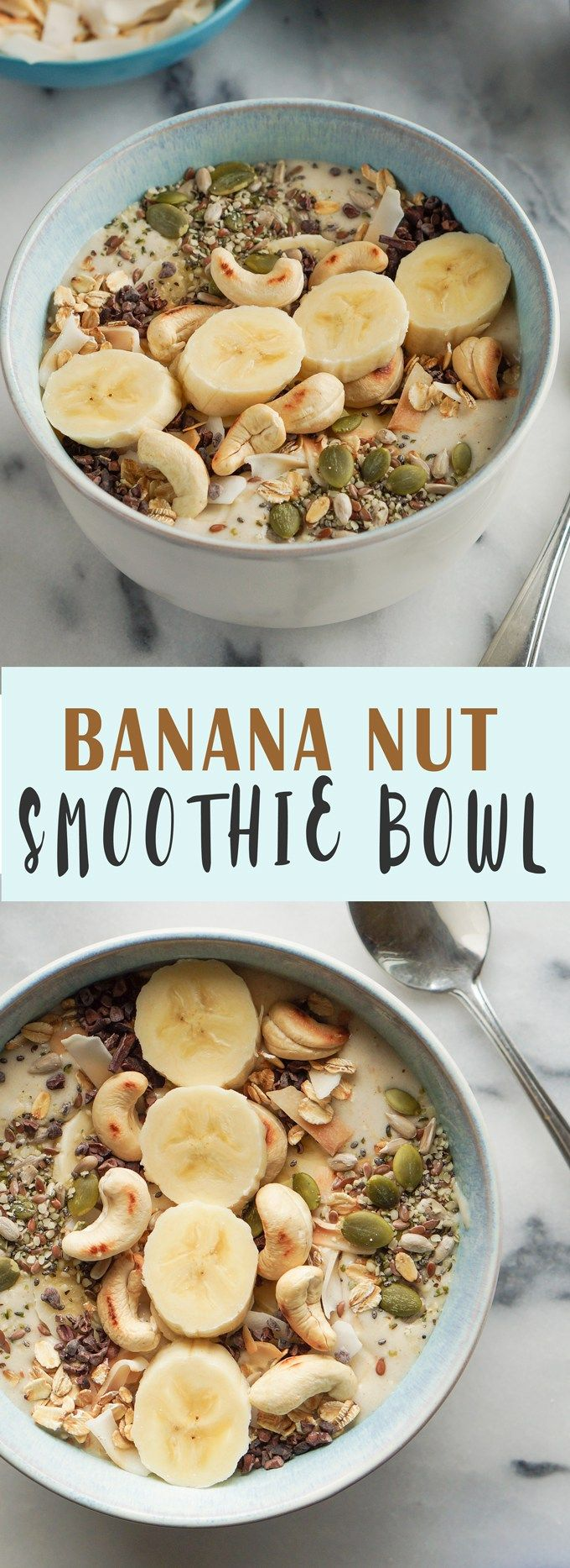 The Ultimate Banana Nut Smoothie Bowl