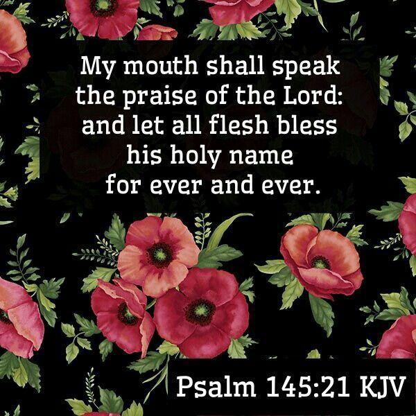 Psalm 145:21 KJV