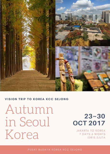 Liburan ke Korea - Brosur untuk Vision Trip to Korea KCC Sejong