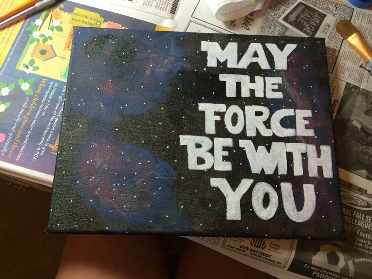 Finished this canvas for my boyfriend! DIY Galaxy, Star Wars Quote