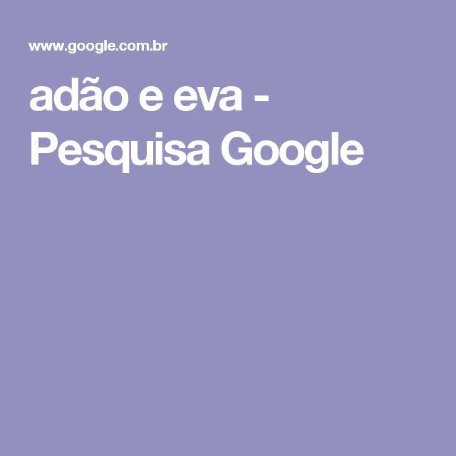 adão e eva - Pesquisa Google
