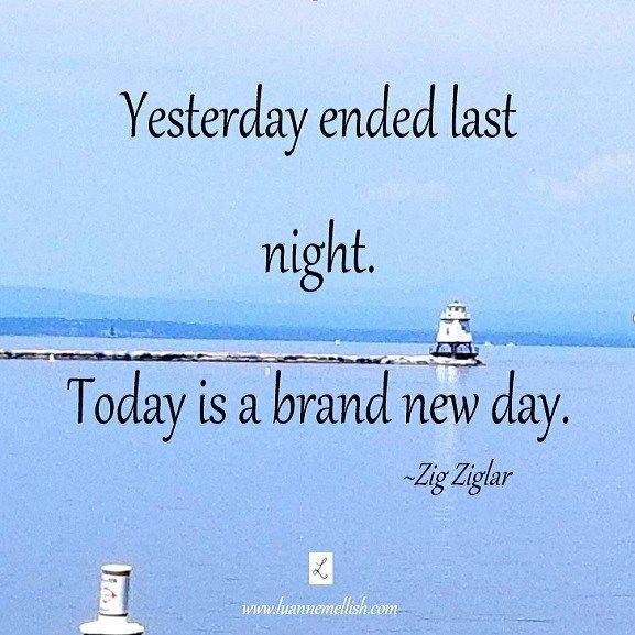 You Do Have Today Zig Ziglar Quotes New Day Quotes Zig Ziglar