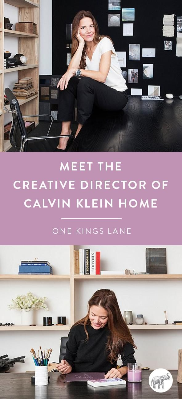 We thought Calvin Klein's New York headquarters—origin of the most sublimely simple, strikingly modern fashion and decor out there—might be a touch intimidating. After all, you can't achieve perfection without being hyperfocused on detail. But sitting down with Amy Mellen, the creative director of Calvin Klein Home, we found a totally gracious, down-to-earth soul who comes off as more artist than executive.