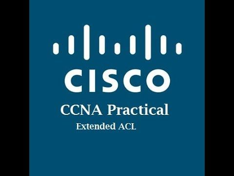CCNA-Practical Chapter:7 Extended Access Control List