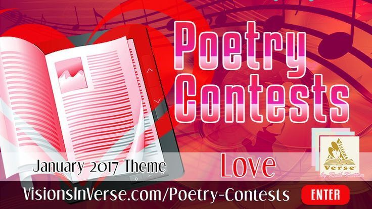 Enter a Poetry Contest on the Theme of Love in any style during the month of February. Custom artwork with your poem, bio and photo is awarded to the winner plus promotion on https://visionsinverse.com and in social media. #PoetryContest #SongLyrics #CreativeWriting