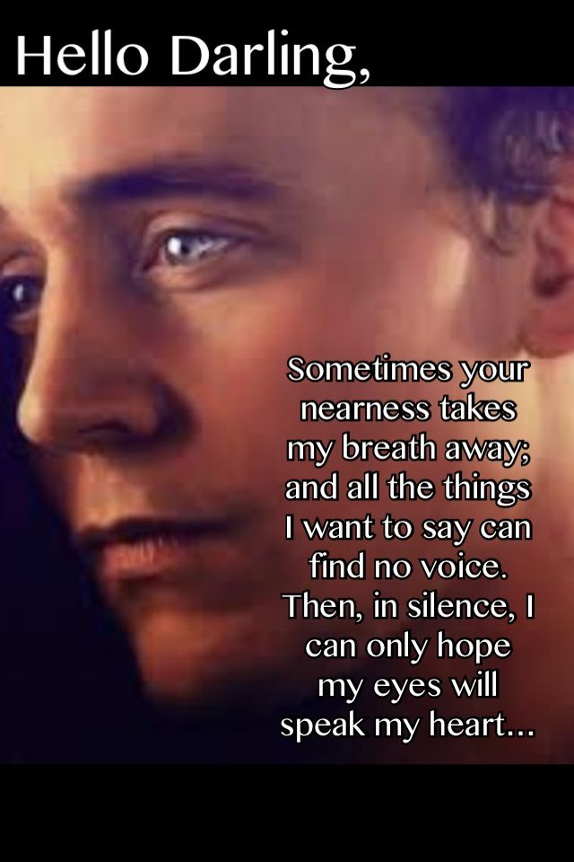 ... God I wish he would say that to me. Cause I feel the exact same way for you tom!