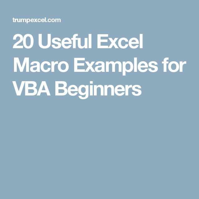 20 Useful Excel Macro Examples for VBA Beginners