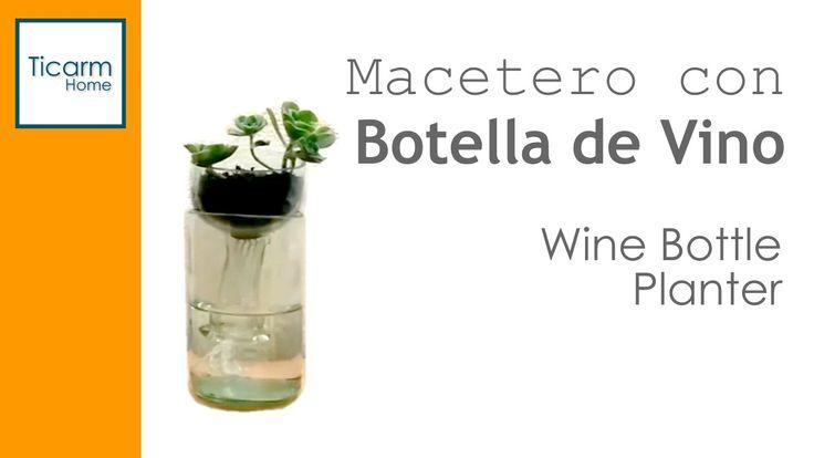 Wine bottle planter - Macetero con botella de vino www.facebook.com/ticarmhome