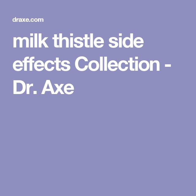 milk thistle side effects Collection - Dr. Axe