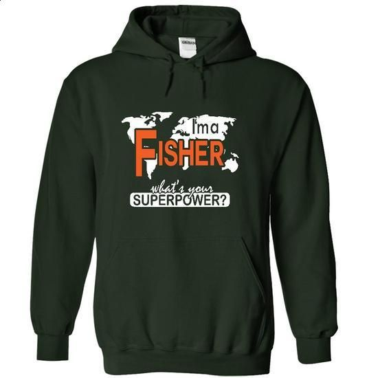 Im a FISHER - #tee time #yellow sweater. ORDER HERE => https://www.sunfrog.com/Names/Im-a-FISHER-4425-Forest-8665253-Hoodie.html?68278